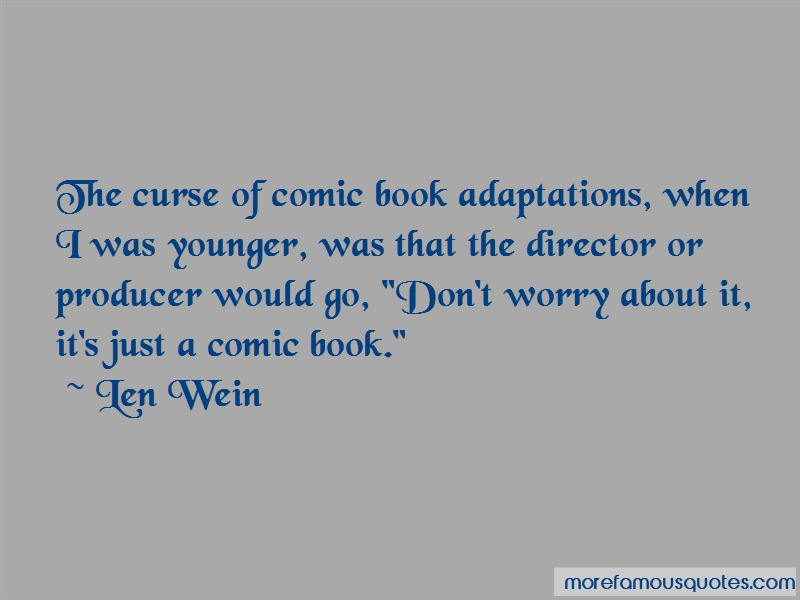 Len Wein Quotes Pictures 2