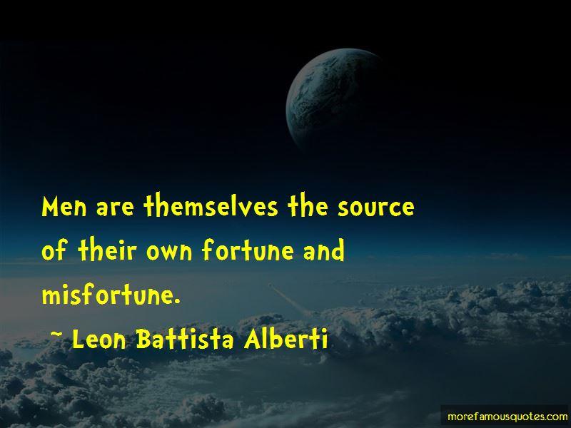 Leon Battista Alberti Quotes Pictures 4