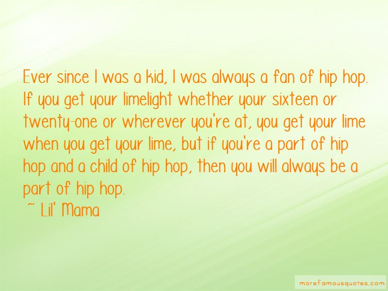Lil' Mama Quotes Pictures 2