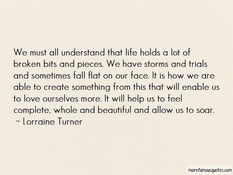 Lorraine Turner Quotes