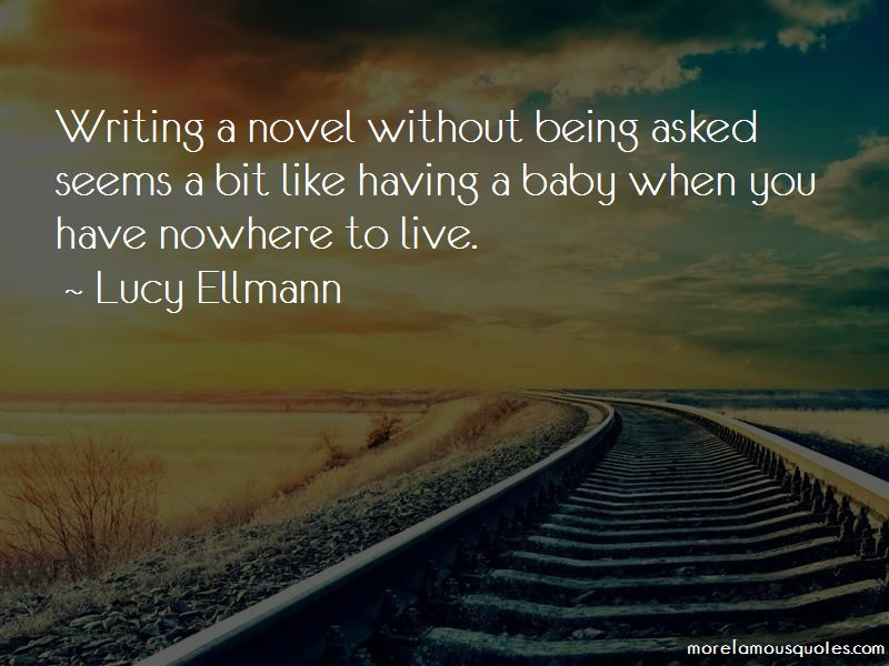 Lucy Ellmann Quotes Pictures 4