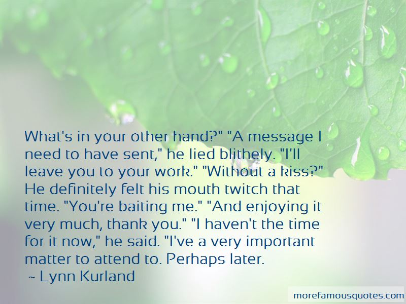 Lynn Kurland Quotes Pictures 4