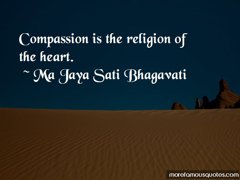 Ma Jaya Sati Bhagavati Quotes