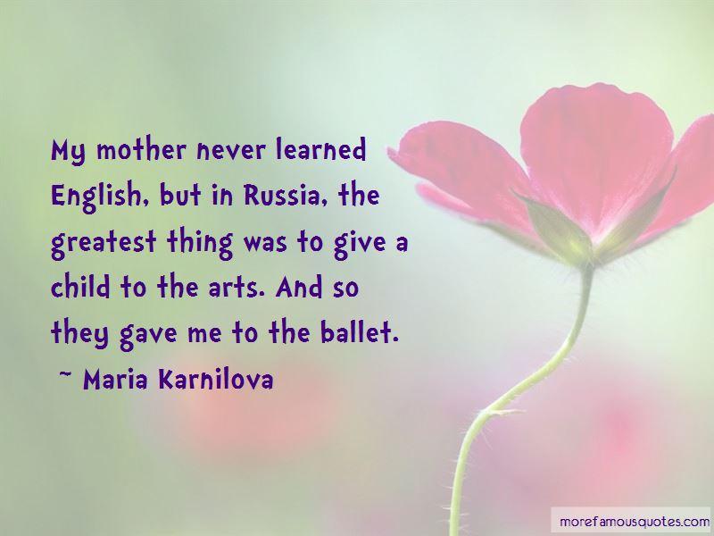 Maria Karnilova Quotes