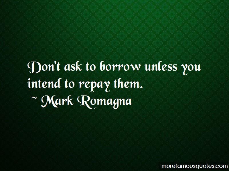 Mark Romagna Quotes
