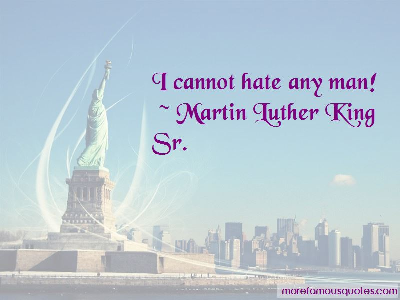Martin Luther King Sr. Quotes