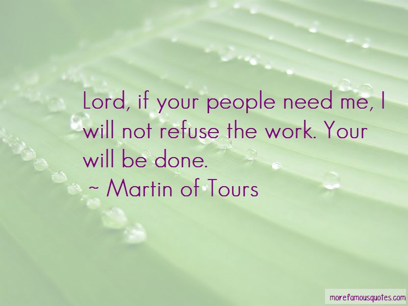 Martin Of Tours Quotes Pictures 2