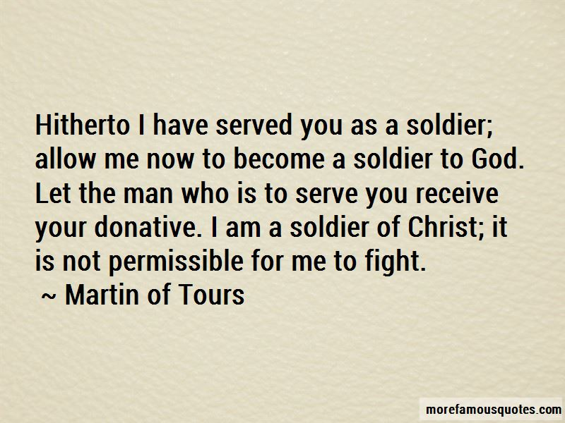 Martin Of Tours Quotes