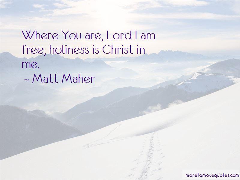 Matt Maher Quotes Pictures 2