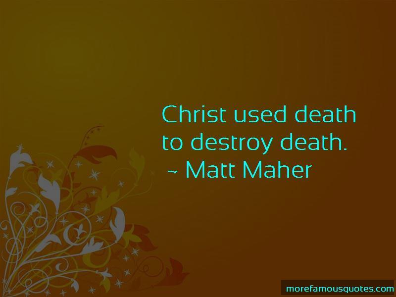 Matt Maher Quotes Pictures 3