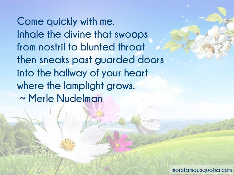 Merle Nudelman Quotes