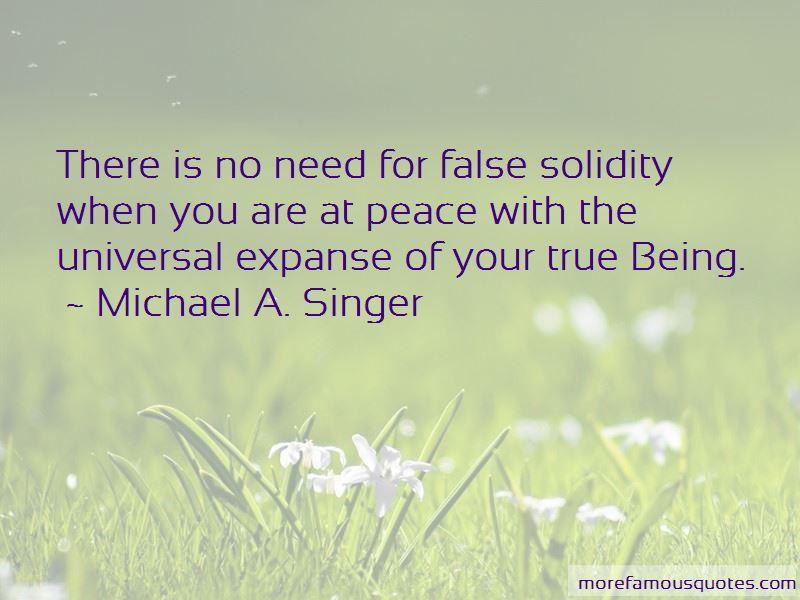 Michael A. Singer Quotes