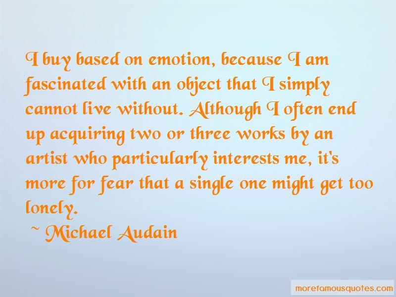 Michael Audain Quotes Pictures 3