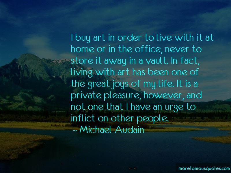 Michael Audain Quotes