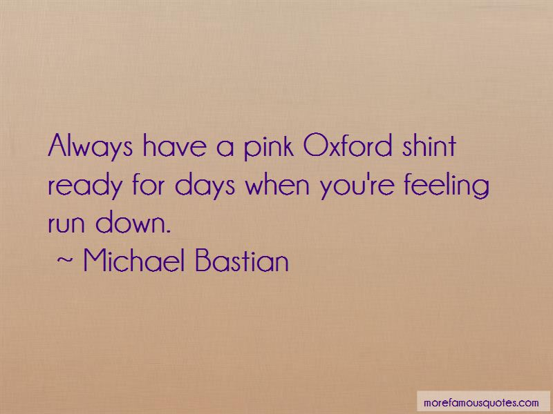 Michael Bastian Quotes Pictures 3