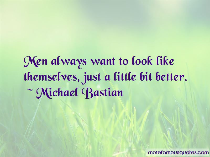 Michael Bastian Quotes Pictures 4