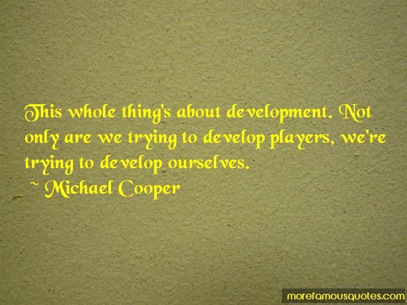 Michael Cooper Quotes