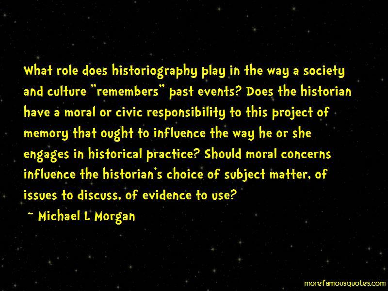 Michael L Morgan Quotes