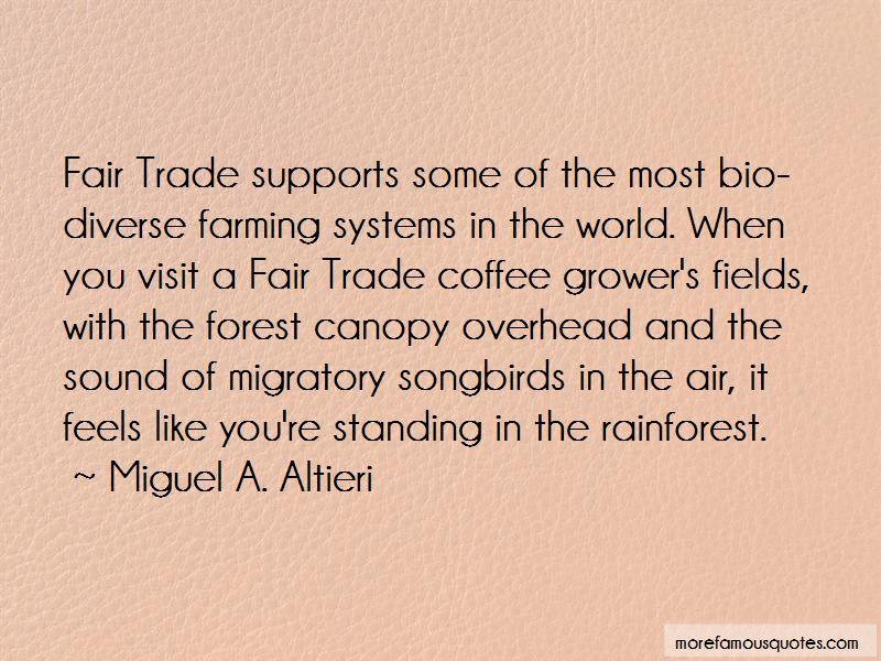 Miguel A. Altieri Quotes