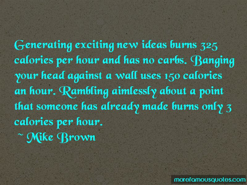 Mike Brown Quotes Pictures 3