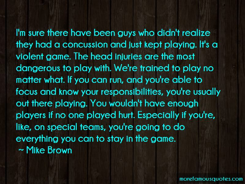 Mike Brown Quotes Pictures 4