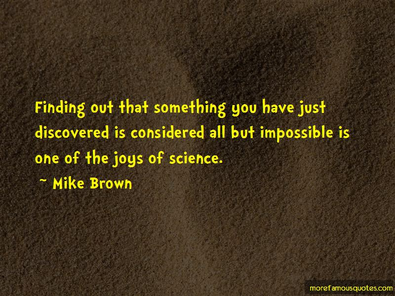 Mike Brown Quotes