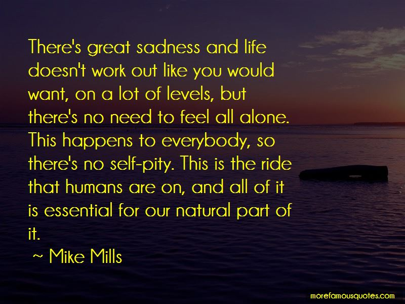 Mike Mills Quotes Pictures 3