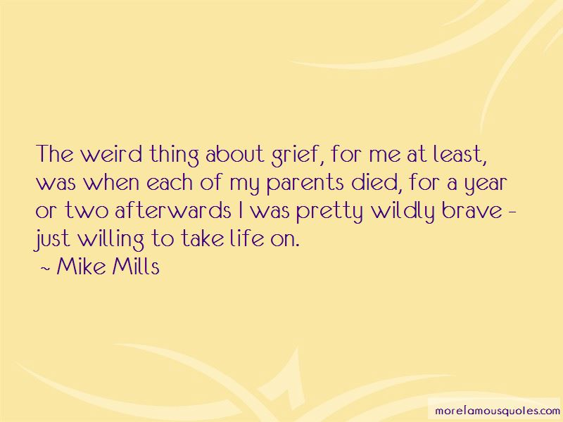Mike Mills Quotes Pictures 4