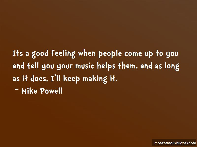 Mike Powell Quotes