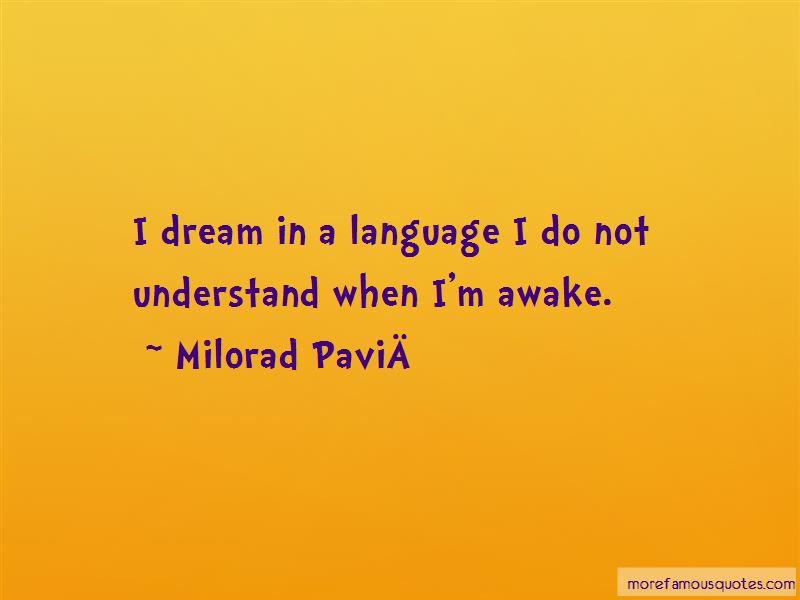 Milorad Pavic Quotes