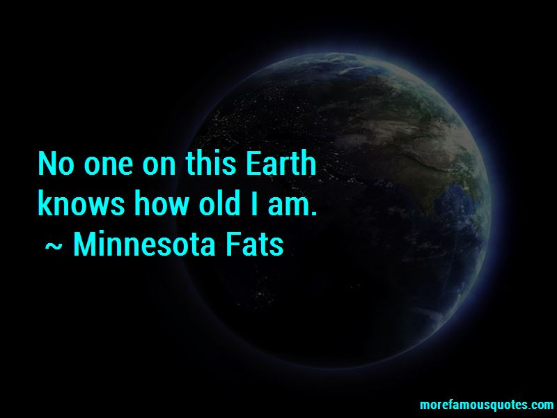 Minnesota Fats Quotes Pictures 2