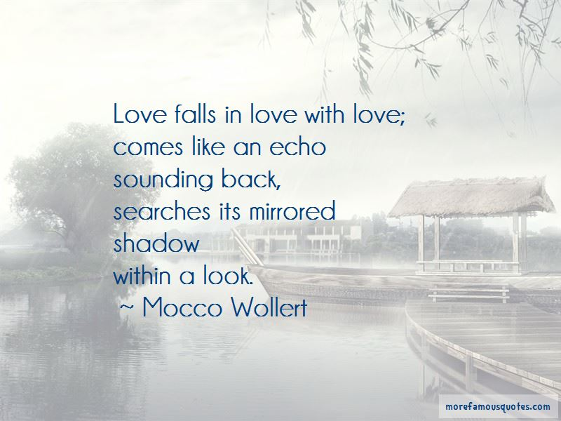Mocco Wollert Quotes