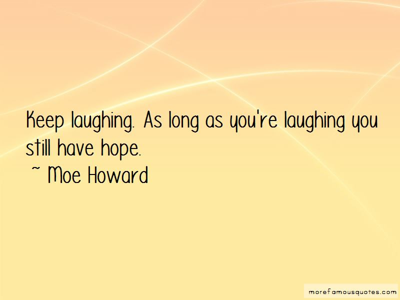 Moe Howard Quotes Pictures 2