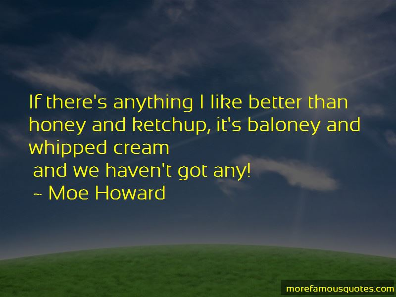 Moe Howard Quotes Pictures 3