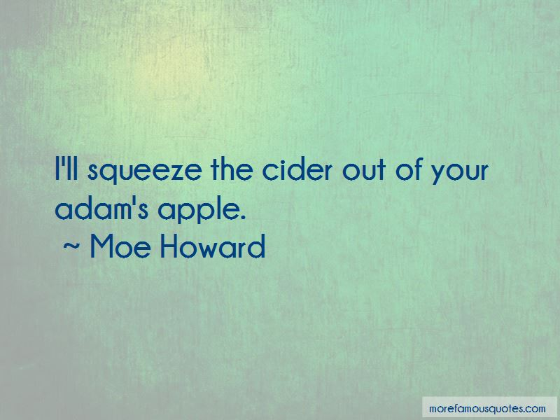 Moe Howard Quotes Pictures 4