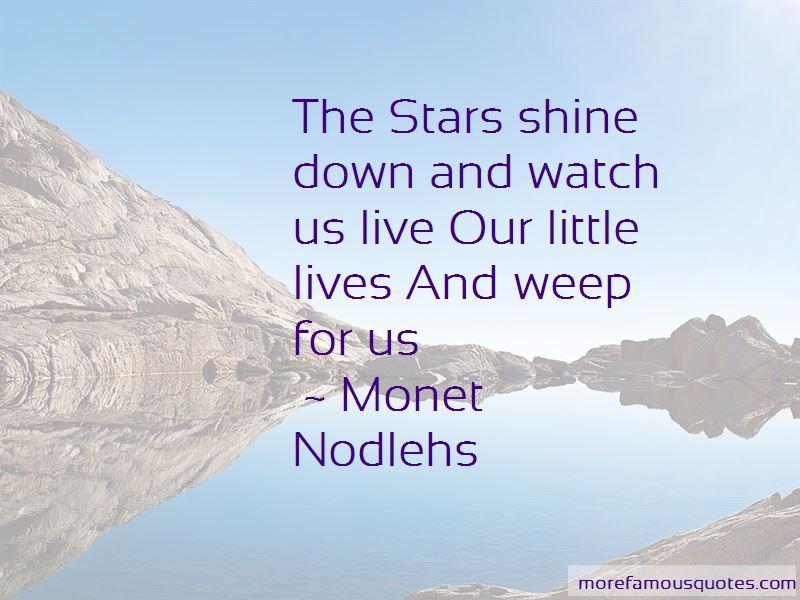 Monet Nodlehs Quotes