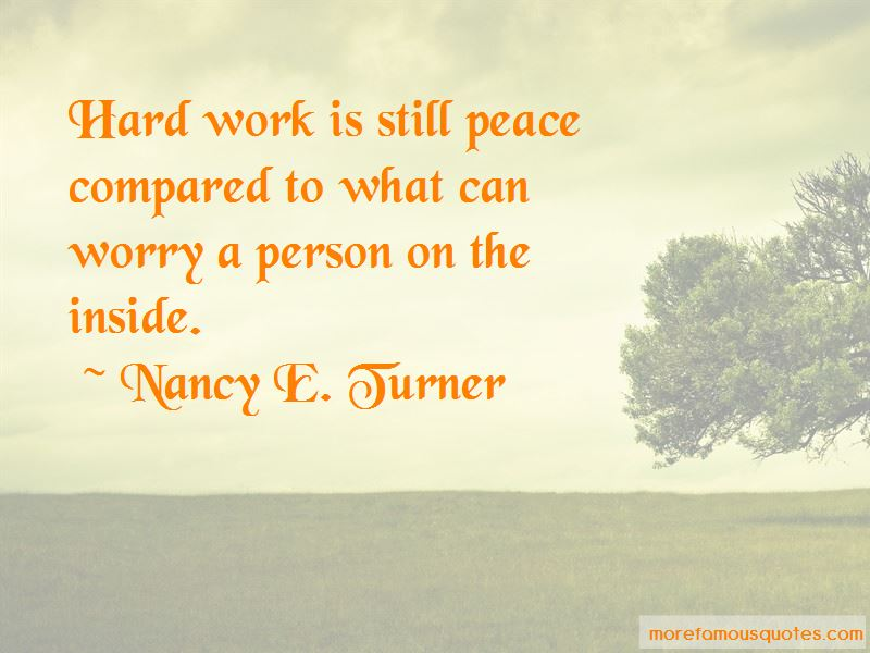 Nancy E. Turner Quotes Pictures 2