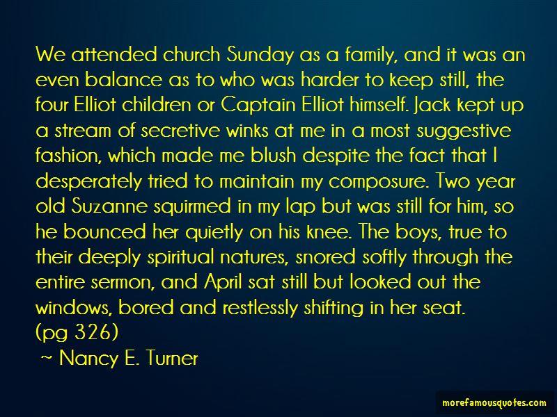 Nancy E. Turner Quotes