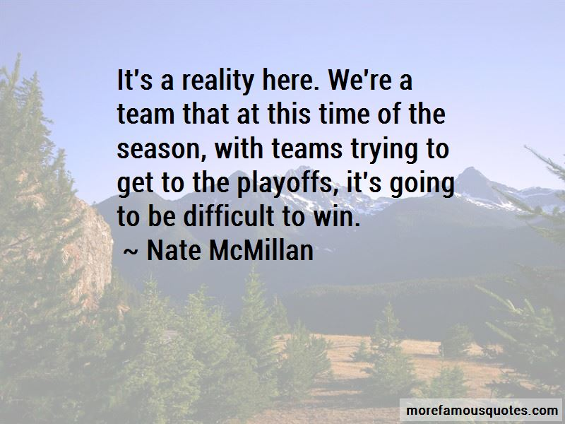 Nate McMillan Quotes Pictures 2