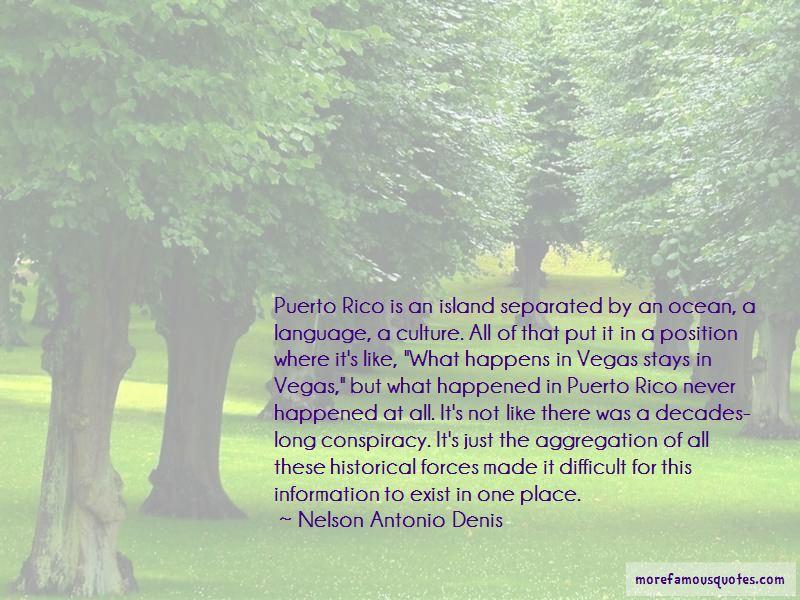 Nelson Antonio Denis Quotes Pictures 3