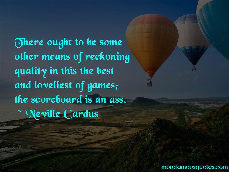Neville Cardus Quotes Pictures 4