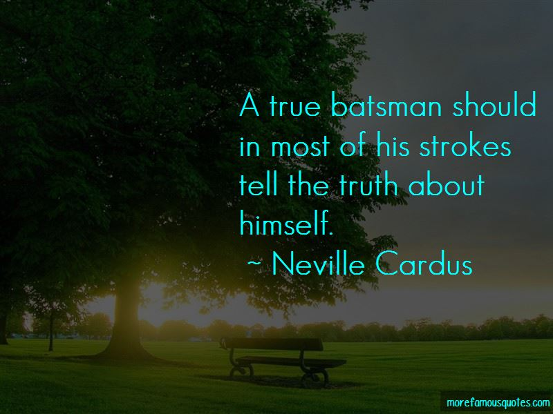 Neville Cardus Quotes