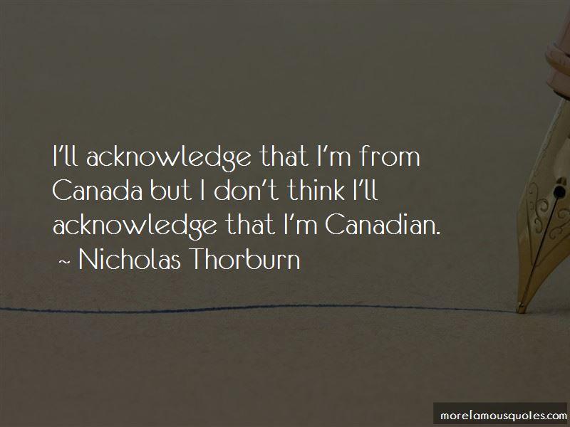 Nicholas Thorburn Quotes Pictures 2