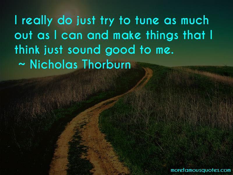 Nicholas Thorburn Quotes
