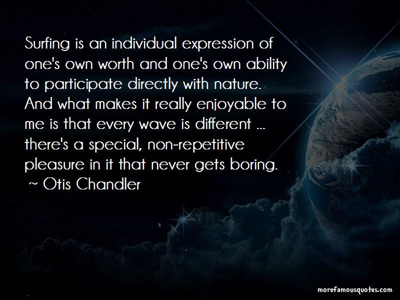 Otis Chandler Quotes Pictures 3