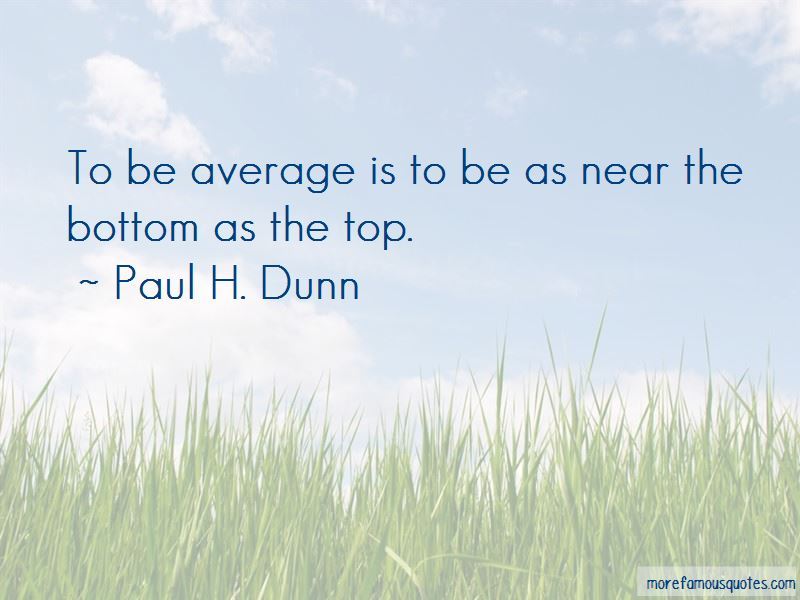 Paul H. Dunn Quotes Pictures 2