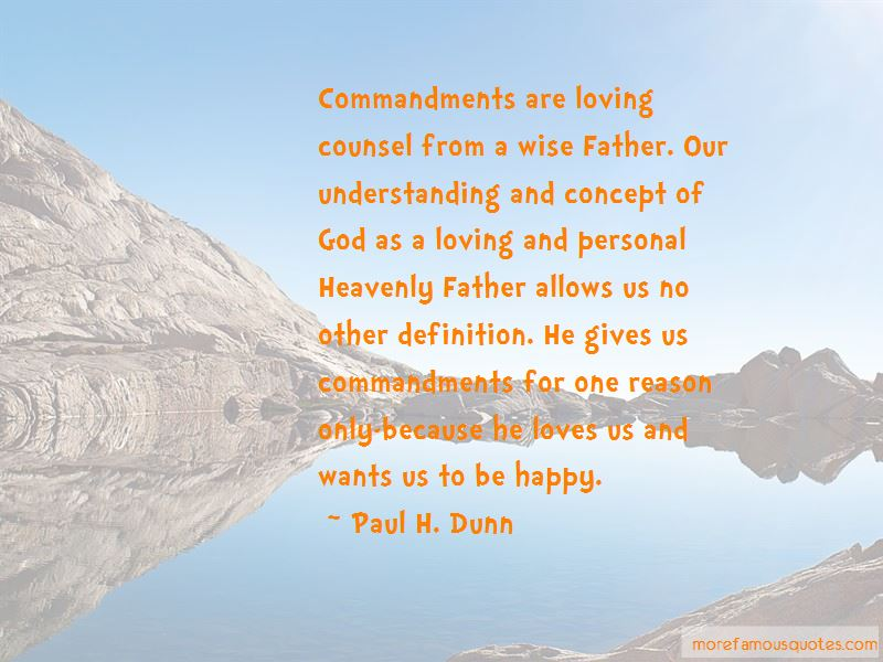 Paul H. Dunn Quotes