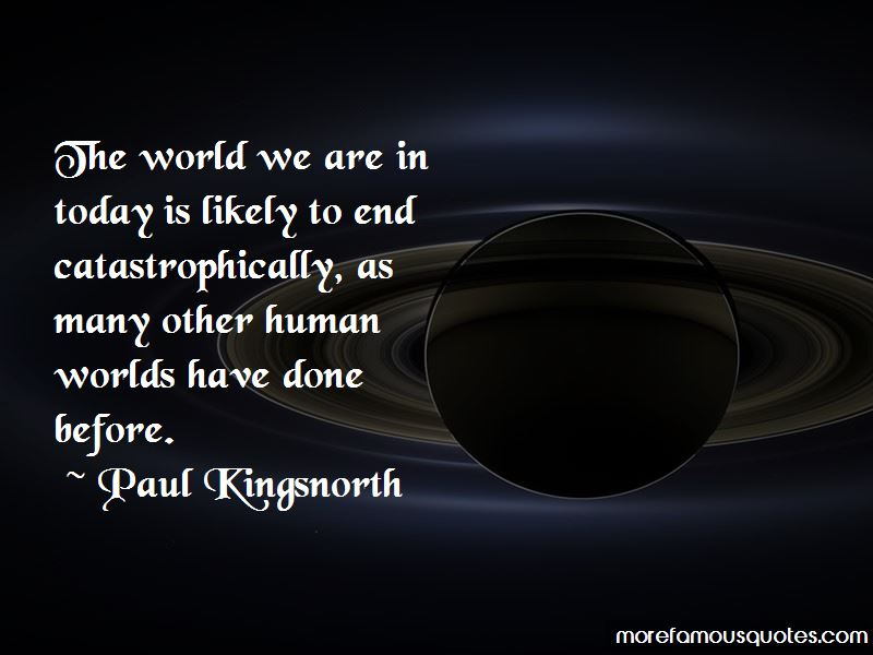 Paul Kingsnorth Quotes Pictures 2