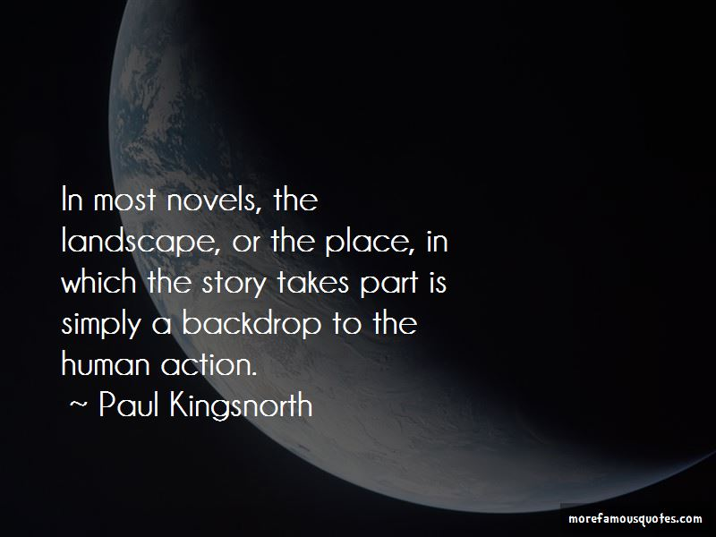 Paul Kingsnorth Quotes Pictures 3
