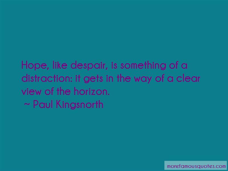 Paul Kingsnorth Quotes
